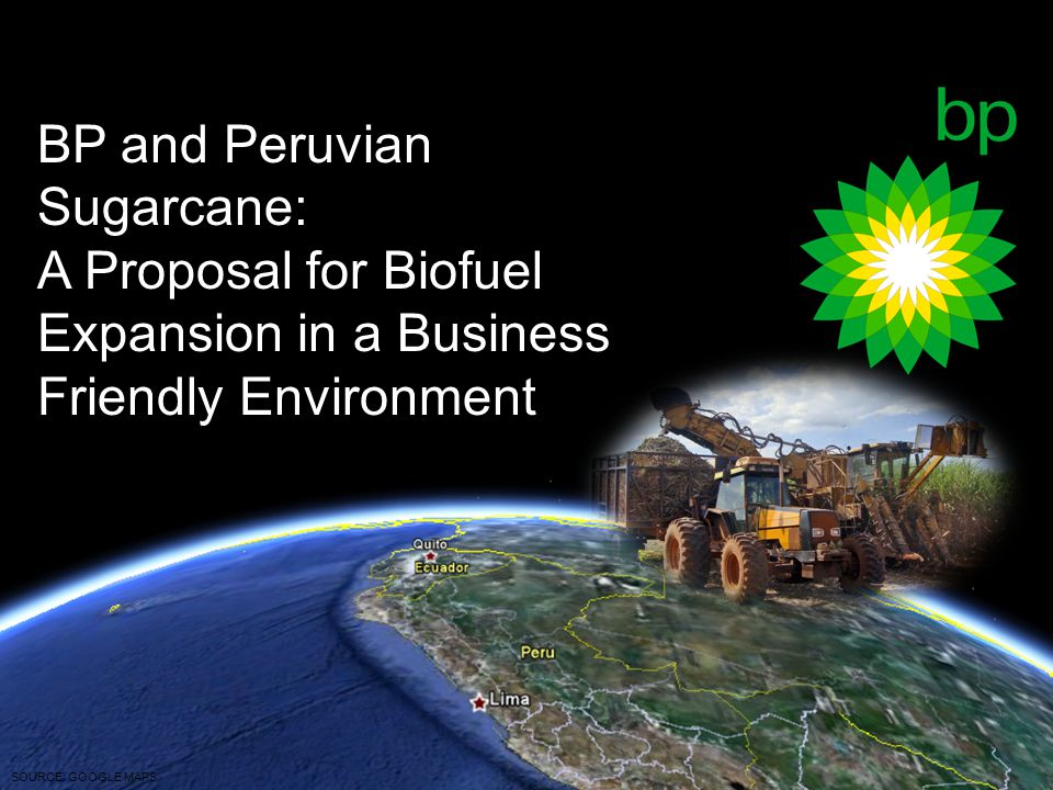 SOURCE: GOOGLE MAPS BP and Peruvian Sugarcane: A Proposal for Biofuel Expansion in a Business Friendly Environment
