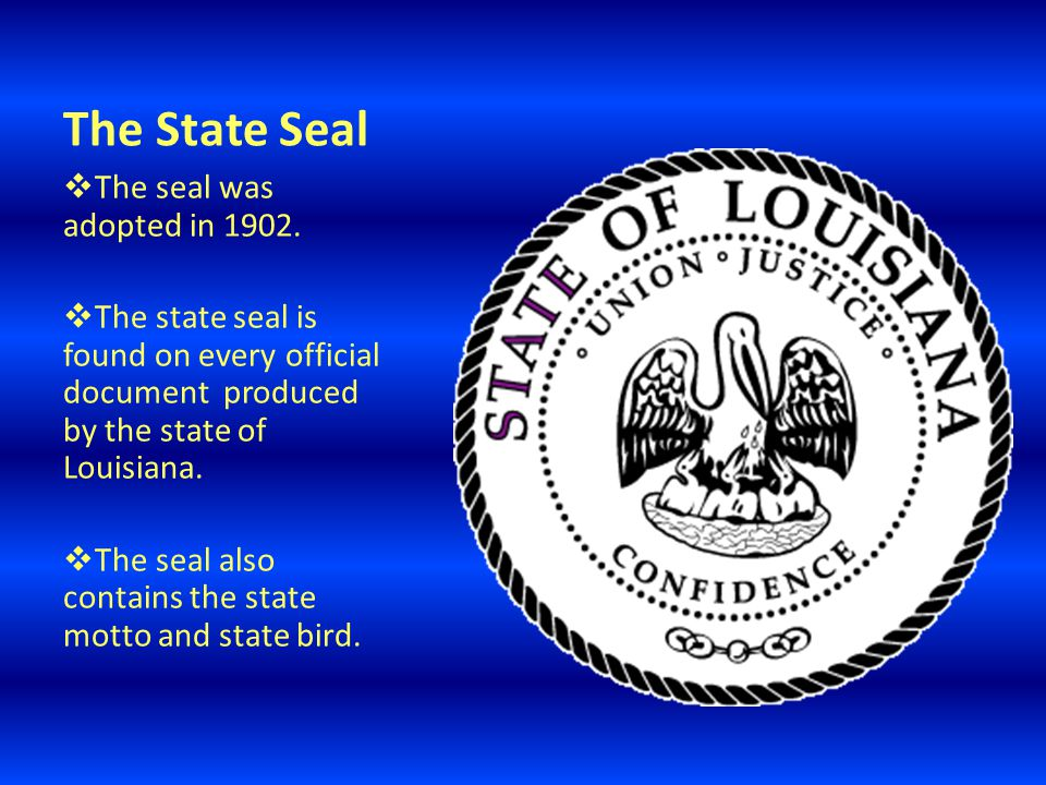 The State Seal  The seal was adopted in 1902.