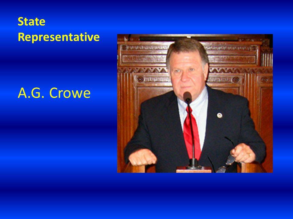 State Representative A.G. Crowe