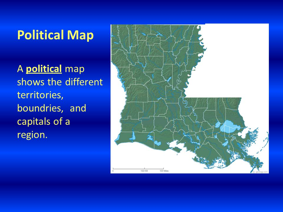 Political Map A political map shows the different territories, boundries, and capitals of a region.