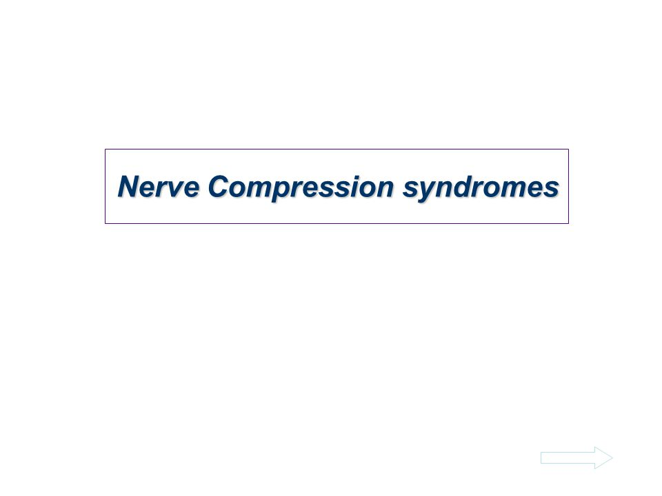 Nerve Compression syndromes