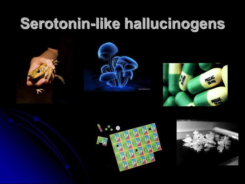Serotonin-like hallucinogens