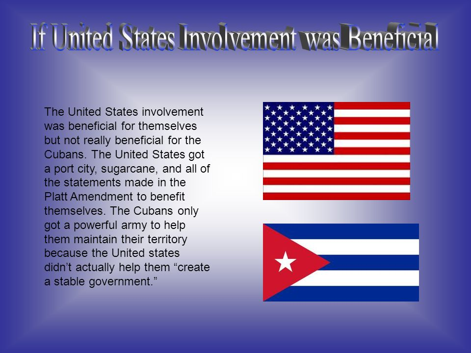 Cuba USA The United States wanted to have control of this land because it was originally controlled by Spain.