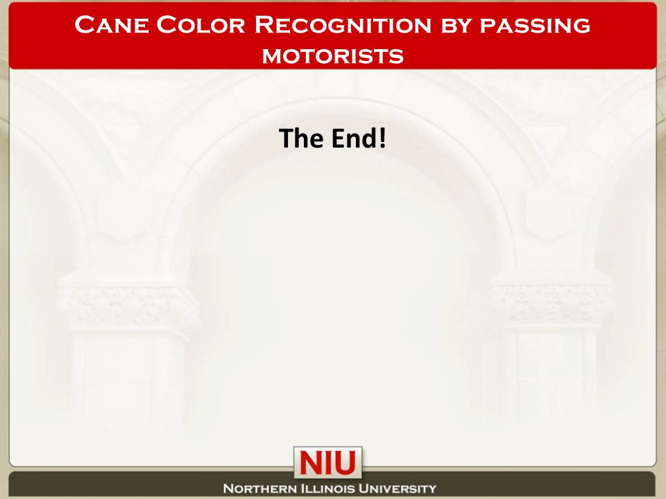 The End! Cane Color Recognition by passing motorists