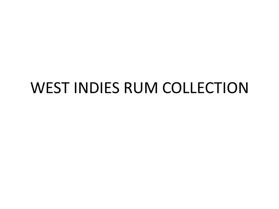 WEST INDIES RUM COLLECTION