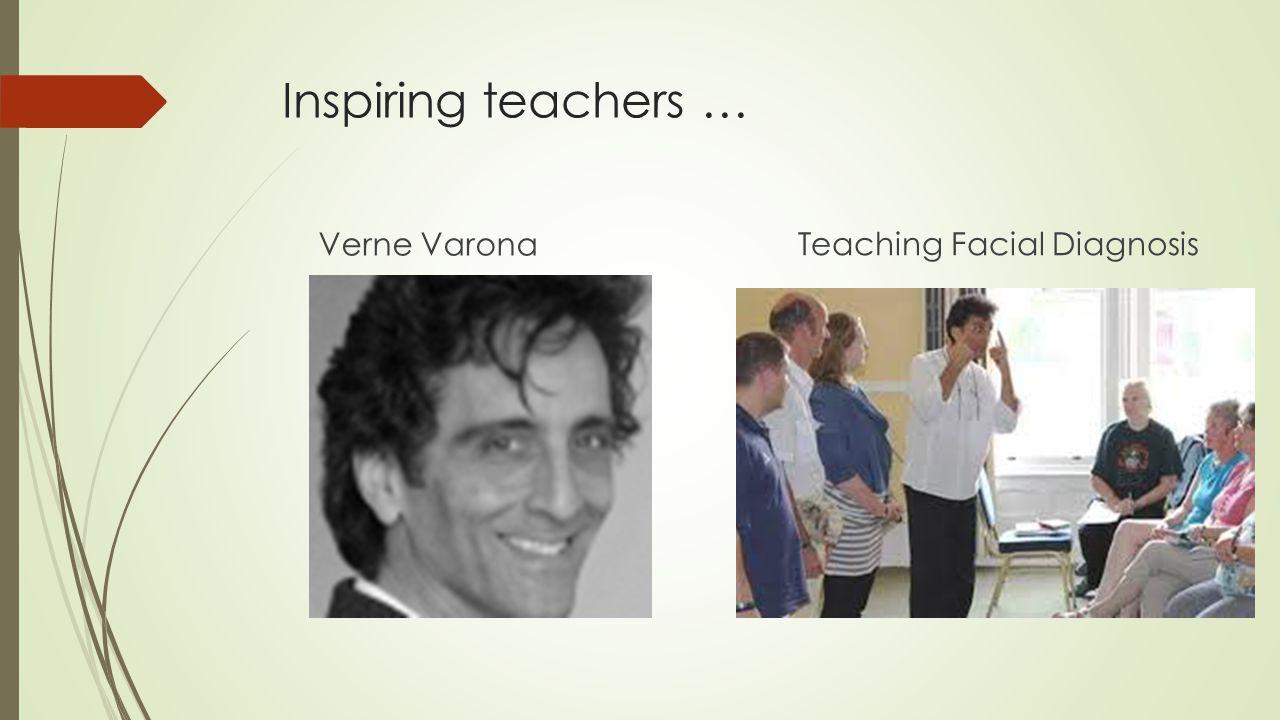 Inspiring teachers … Verne Varona Teaching Facial Diagnosis