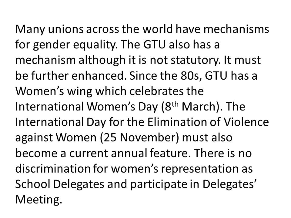 Many unions across the world have mechanisms for gender equality.