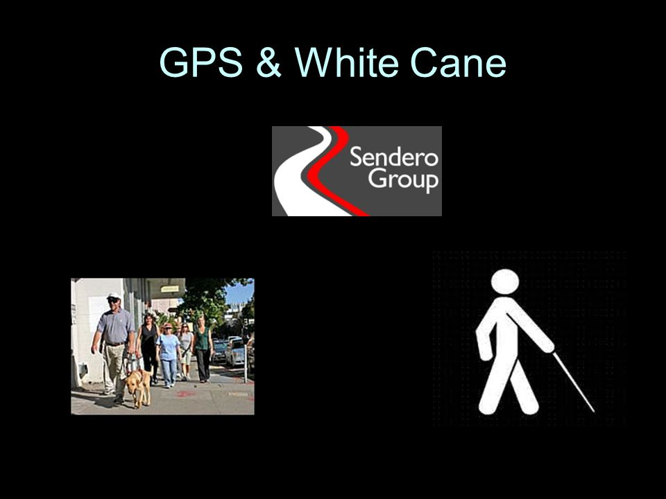GPS & White Cane