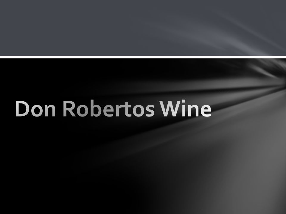 Don RobertosWine -The first Mango Wine in the world --A pioneer among the new breed of Filipino wine makers the Wine maker of the Don Robertos Winery who invented a recipe employing a new process and technology in fruit wine making inspired by a secret fruit wine recipe which was handed down through generations by the Belgian founders of a religious order f Nuns in Baguio City.