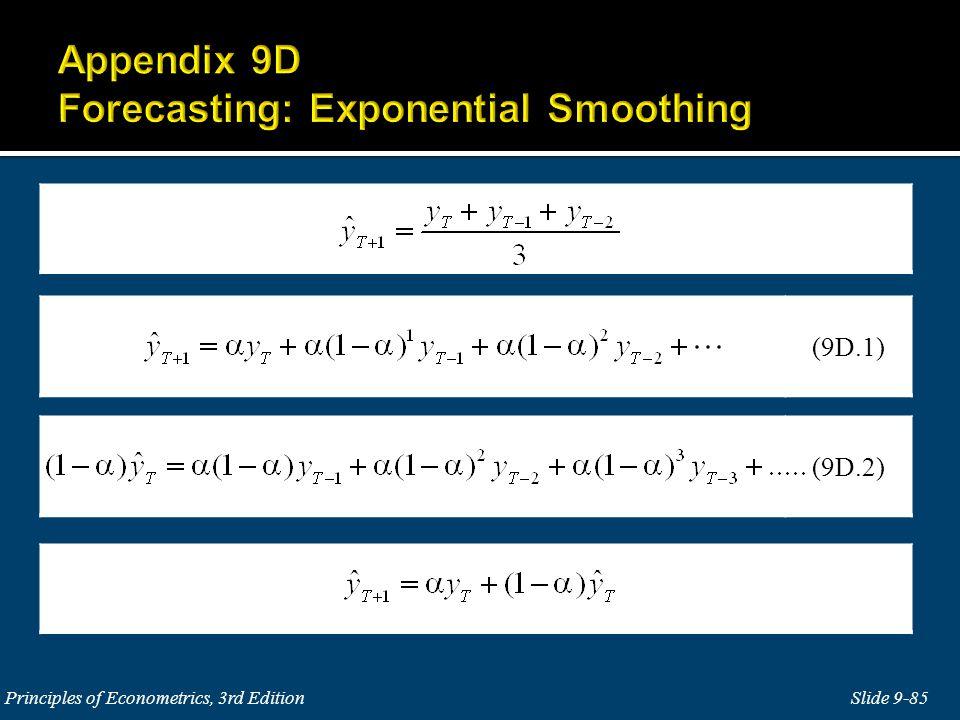 Slide 9-85 Principles of Econometrics, 3rd Edition (9D.2) (9D.1)