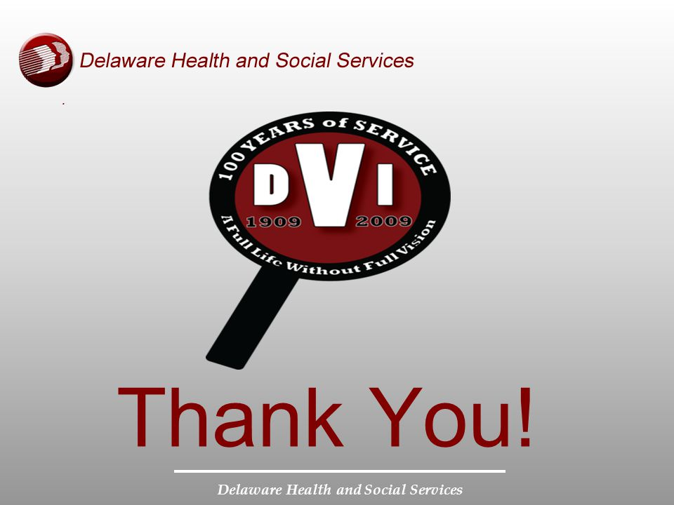 Delaware Health and Social Services Thank You!.