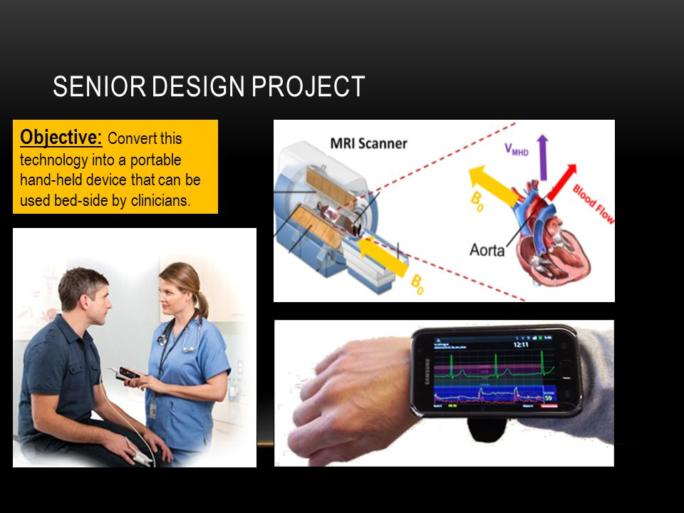 SENIOR DESIGN PROJECT Objective: Convert this technology into a portable hand-held device that can be used bed-side by clinicians.