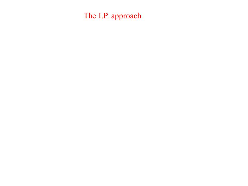 The I.P. approach