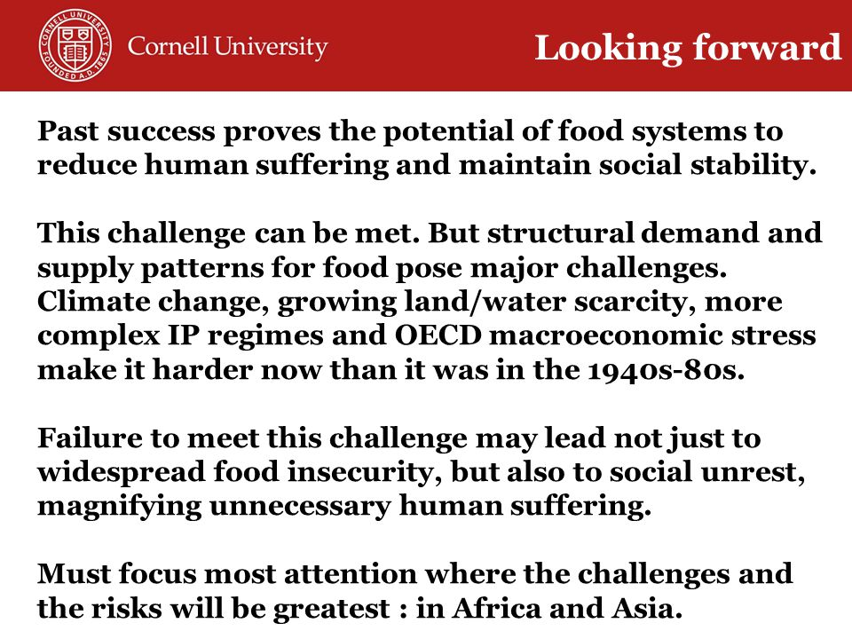 Past success proves the potential of food systems to reduce human suffering and maintain social stability.