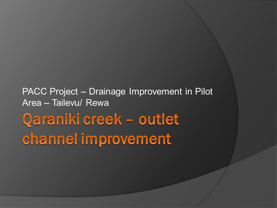 PACC Project – Drainage Improvement in Pilot Area – Tailevu/ Rewa