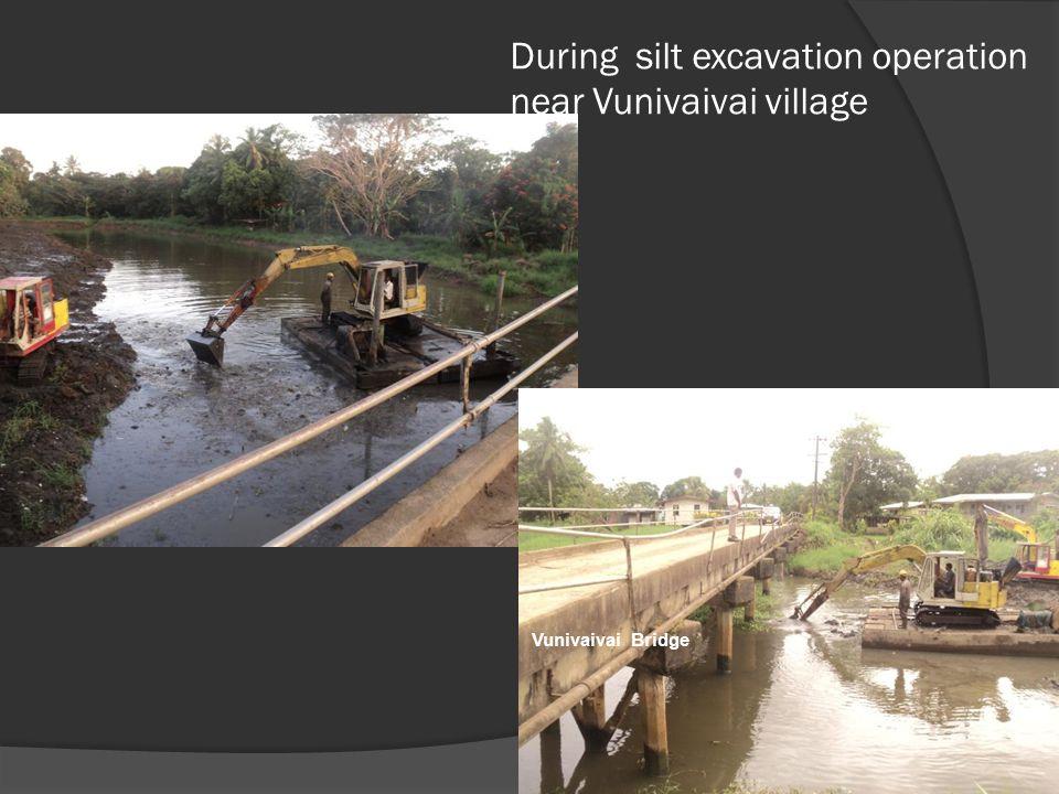 During silt excavation operation near Vunivaivai village Vunivaivai Bridge