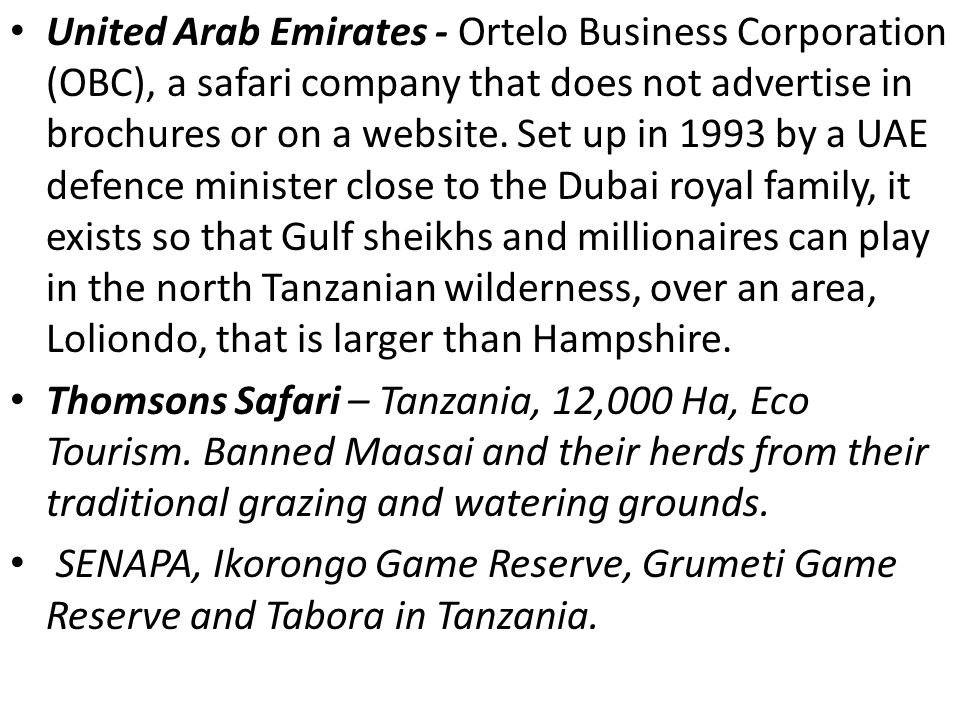 United Arab Emirates - Ortelo Business Corporation (OBC), a safari company that does not advertise in brochures or on a website.