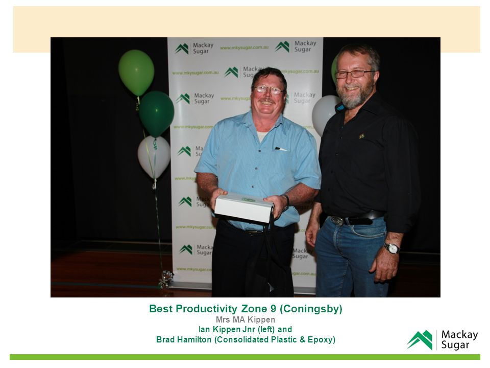 Best Productivity Zone 9 (Coningsby) Mrs MA Kippen Ian Kippen Jnr (left) and Brad Hamilton (Consolidated Plastic & Epoxy)