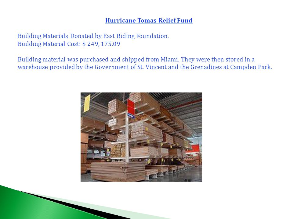 Hurricane Tomas Relief Fund Building Materials Donated by East Riding Foundation.