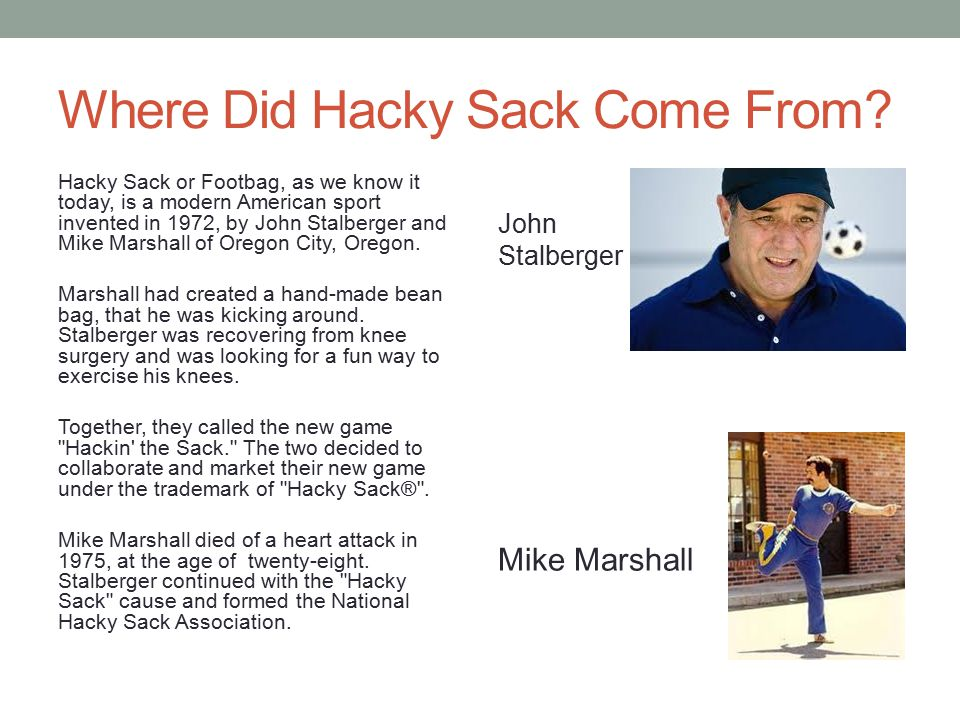 Where Did Hacky Sack Come From.