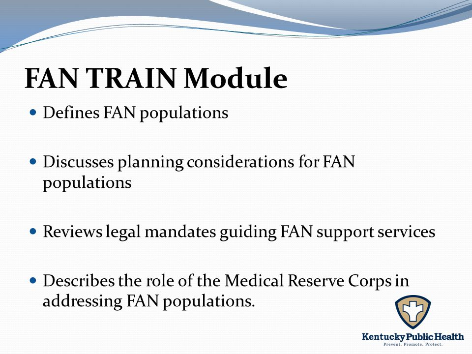 Defines FAN populations Discusses planning considerations for FAN populations Reviews legal mandates guiding FAN support services Describes the role of the Medical Reserve Corps in addressing FAN populations.