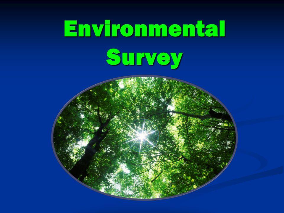 Environmental Survey