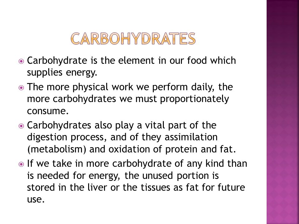  Carbohydrate is the element in our food which supplies energy.