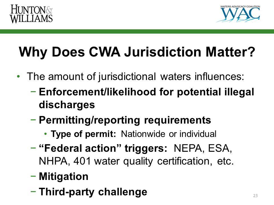 Why Does CWA Jurisdiction Matter.