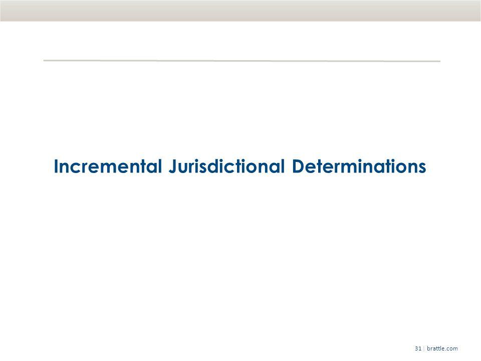   brattle.com31 Incremental Jurisdictional Determinations