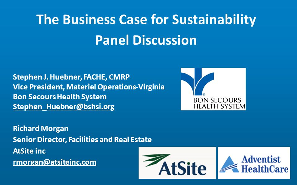 The Business Case for Sustainability Panel Discussion Stephen J.