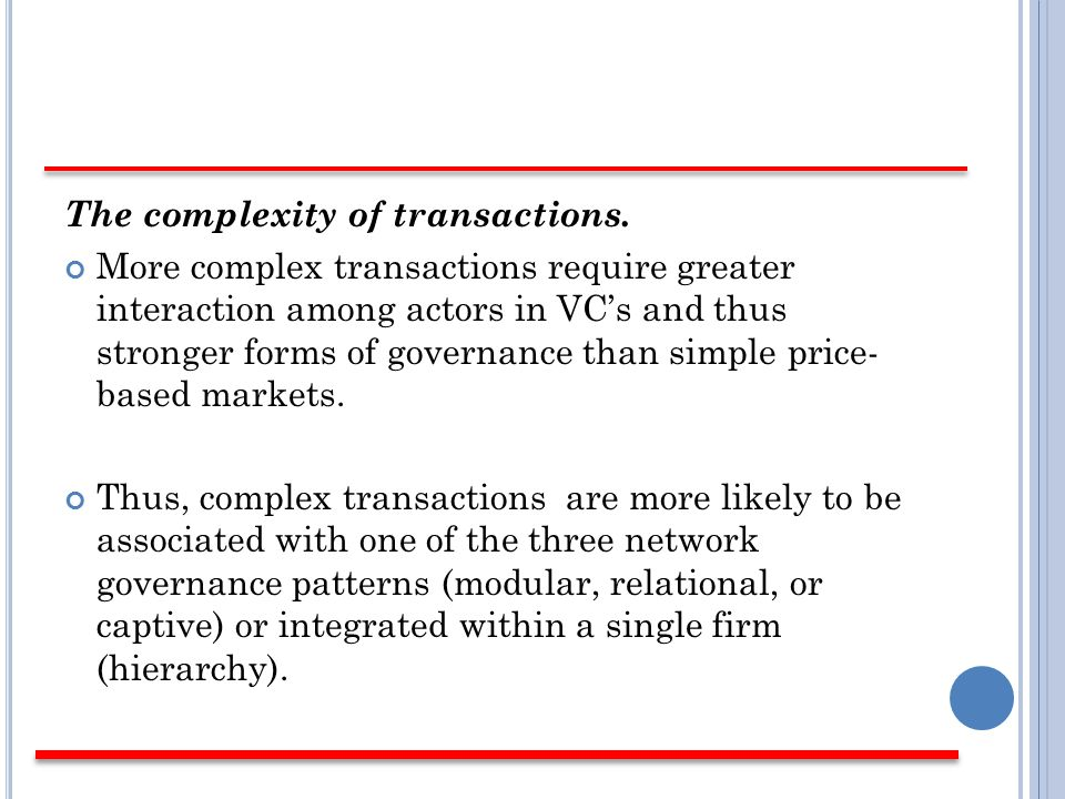 The complexity of transactions.