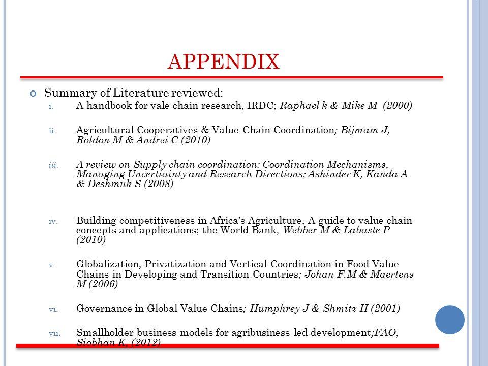 APPENDIX Summary of Literature reviewed: i.