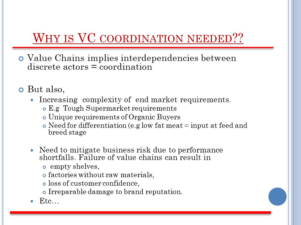W HY IS VC COORDINATION NEEDED .
