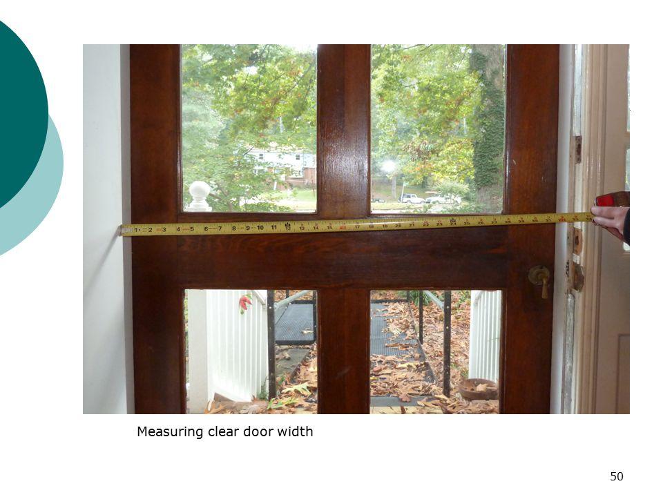 Measuring clear door width 50