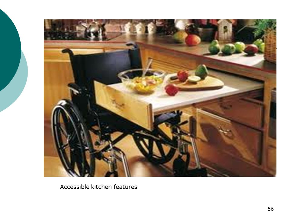 Accessible kitchen features 56