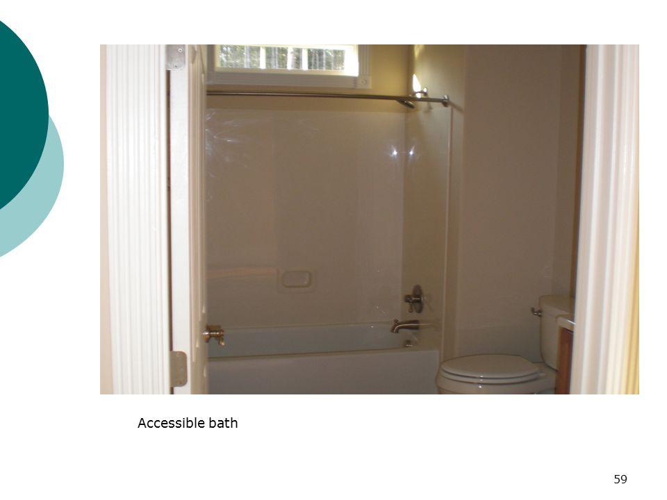 Accessible bath 59