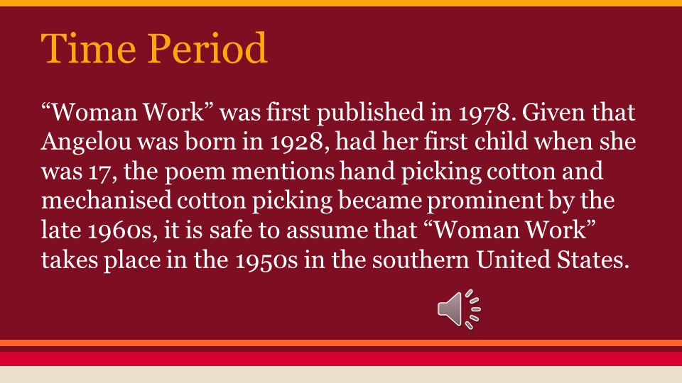 Time Period Woman Work was first published in 1978.