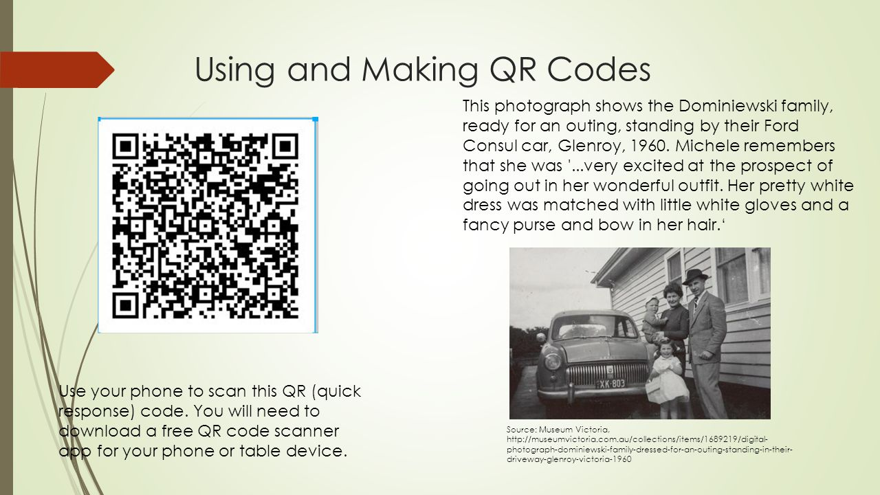 Using and Making QR Codes Use your phone to scan this QR (quick response) code. You will need to download a free QR code scanner app for your phone or