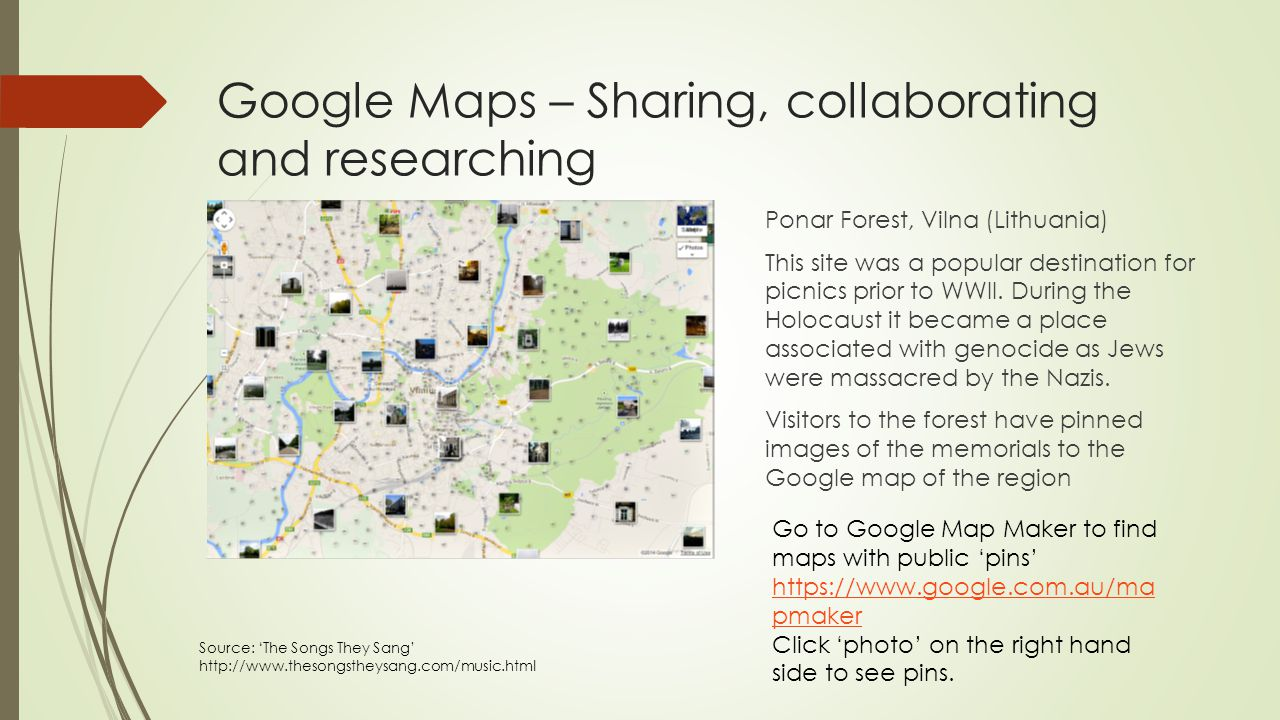 Google Maps – Sharing, collaborating and researching Ponar Forest, Vilna (Lithuania) This site was a popular destination for picnics prior to WWII. Du