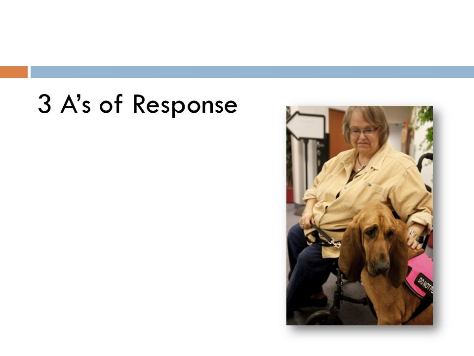 3 A's of Response
