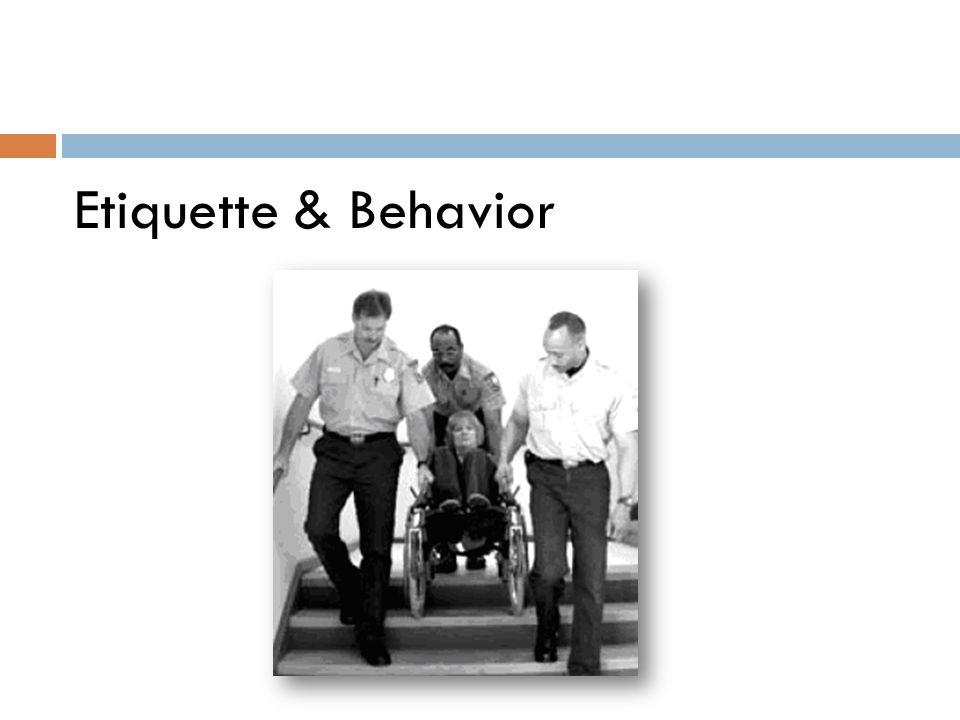 Etiquette & Behavior