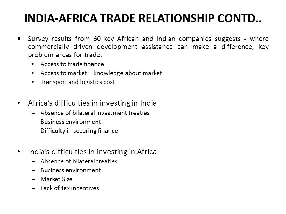 INDIA-AFRICA TRADE RELATIONSHIP CONTD..
