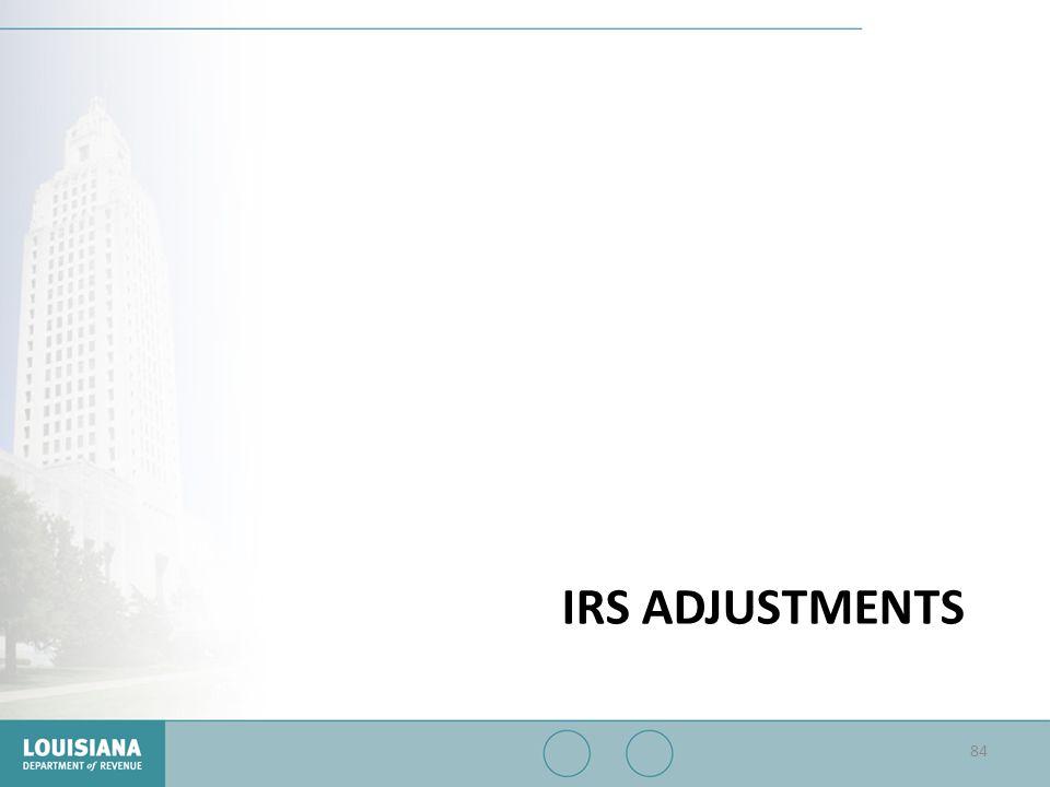 IRS ADJUSTMENTS 84