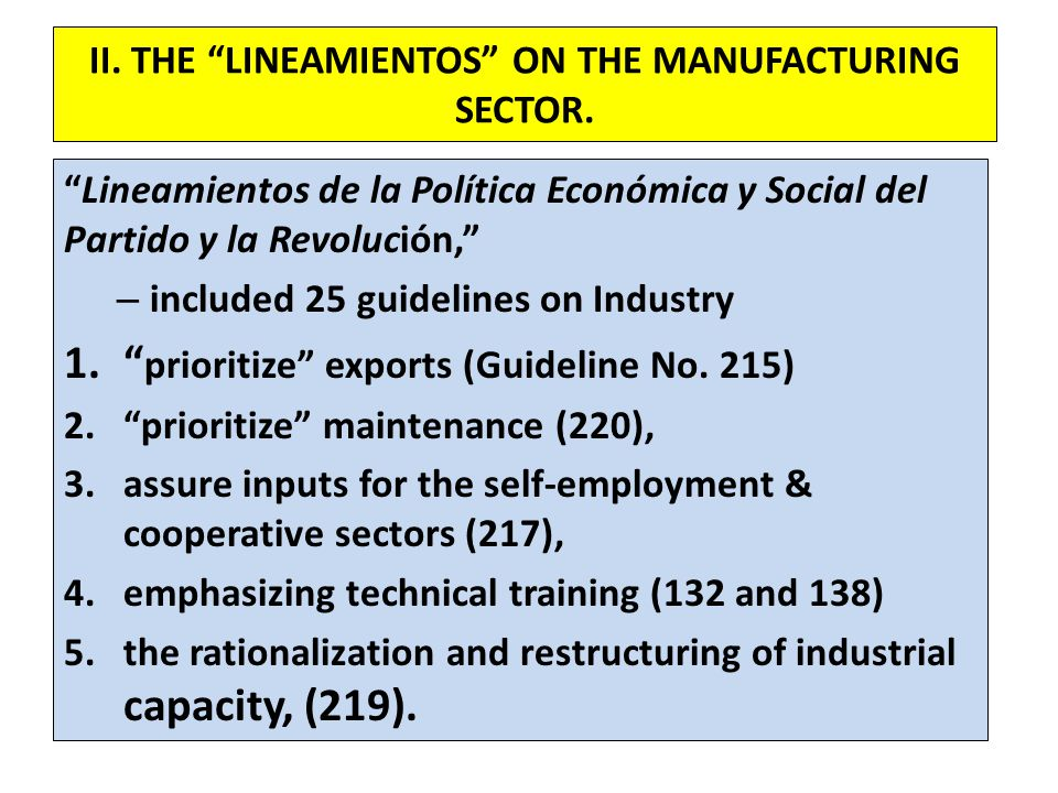 II. THE LINEAMIENTOS ON THE MANUFACTURING SECTOR.