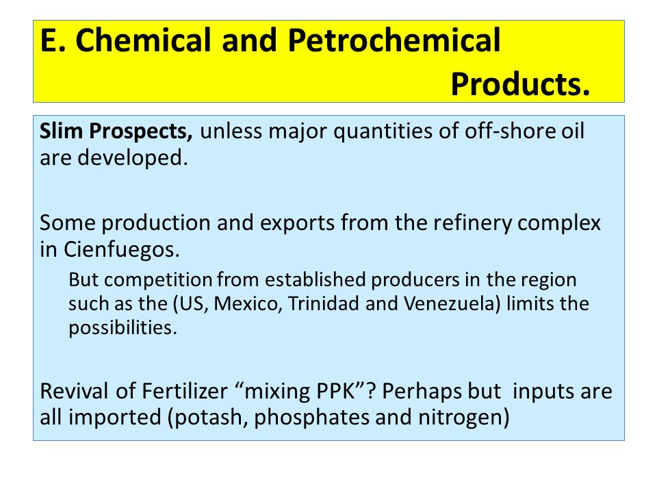 E. Chemical and Petrochemical Products.
