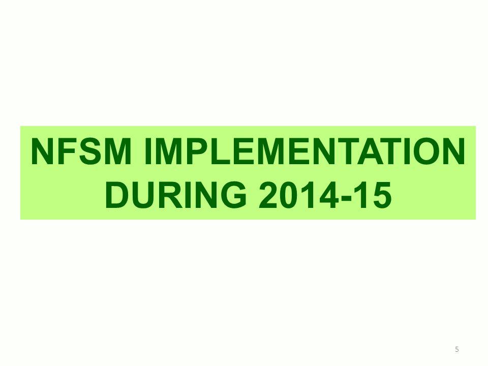 NFSM IMPLEMENTATION DURING 2014-15 5
