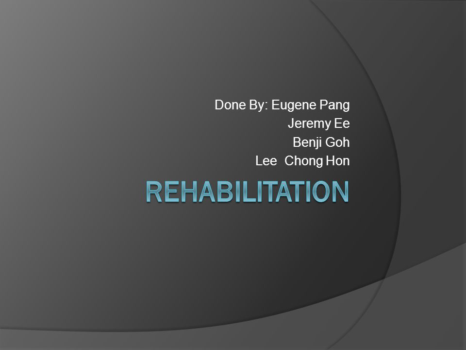 Done By: Eugene Pang Jeremy Ee Benji Goh Lee Chong Hon