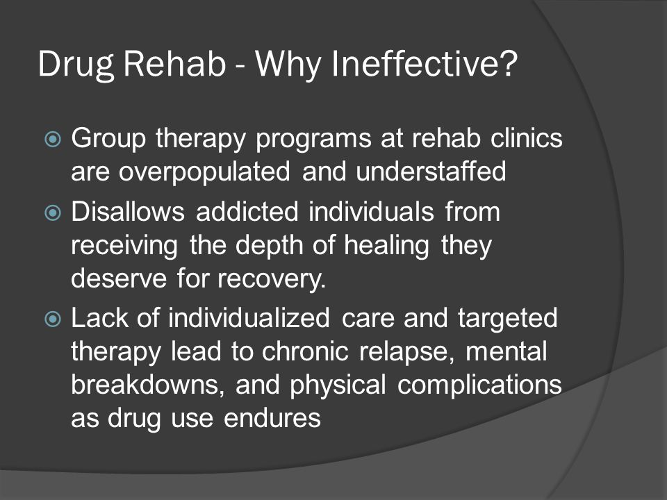 Drug Rehab - Why Ineffective.