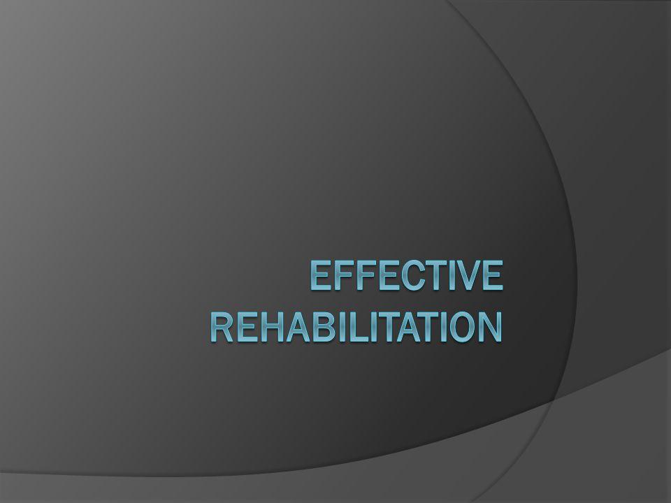 Examples Of Ineffective Rehabilitation  Arthur J.