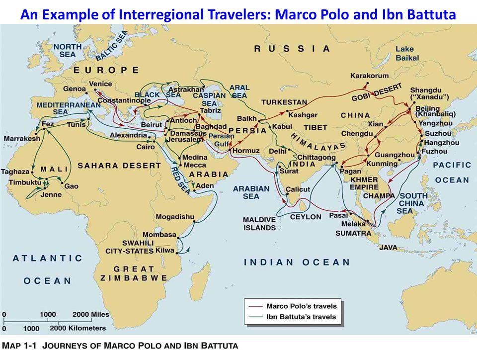 An Example of Interregional Travelers: Marco Polo and Ibn Battuta